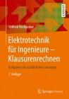 Elektrotechnik für Ingenieure. Klausurenrechnen