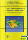 Continuous-Discontinuous Fiber-Reinforced Polymers