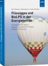 Flüssiggas und BioLPG in der Energiewende