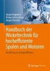 Handbuch der Wickeltechnik für hocheffiziente Spulen und Motoren