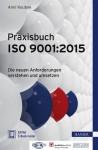 Praxisbuch ISO 9001:2015