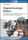 Fügetechnologie Kleben