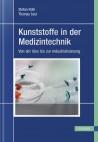 Kunststoffe in der Medizintechnik