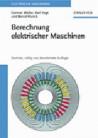 Berechnung elektrischer Maschinen. Band 2