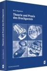 Theorie und Praxis des Druckgusses