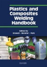 Plastics and Composites Welding Handbook