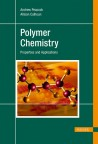 Polymer Chemistry, Properties and Application