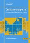 Qualitätsmanagement - Leitfaden für Studium und Praxis