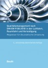 Qualitätsmanagement nach DIN EN 9100:2018 in der Luftfahrt, Raumfahrt und Verteidigung