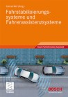 Fahrstabilisierungssysteme und Fahrerassistenzsysteme