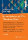 Automatisieren mit SPS - Theorie und Praxis