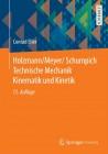 Holzmann/Meyer/Schumpich Technische Mechanik. Kinematik und Kinetik