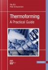 Thermoforming.  A Practical Guide