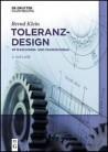 Toleranzdesign im Maschinen- und Fahrzeugbau