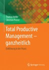 Total Productive Management - ganzheitlich
