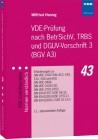 VDE-Prüfung nach BetrSichV, TRBS und DGUV-Vorschrift 3 (BGV A3)