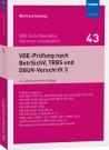 VDE-Prüfung nach BetrSichV, TRBS und DGUV-Vorschrift 3