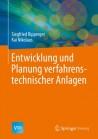 Entwicklung und Planung verfahrenstechnischer Anlagen